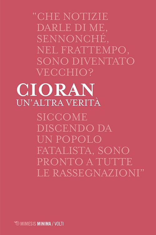 """Emil Cioran, """"Un'altra verità"""""""